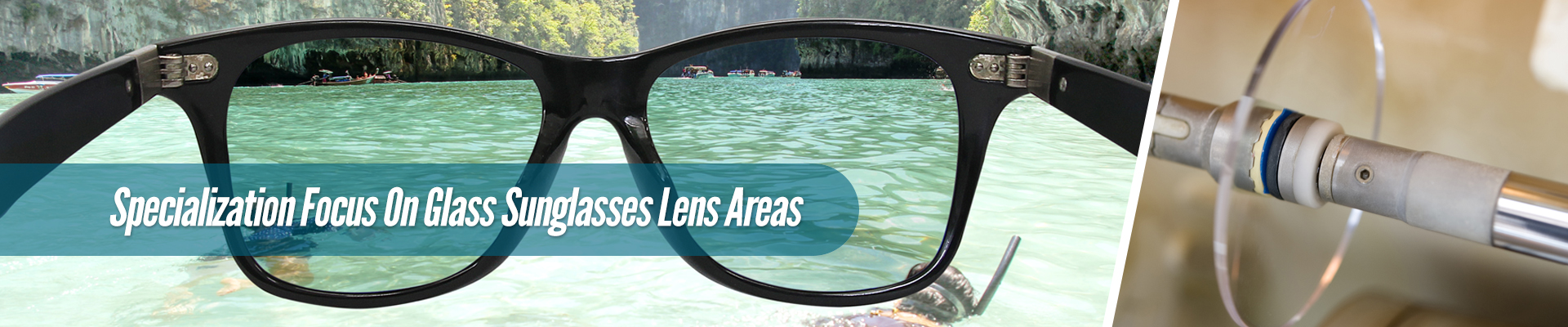 specialization focus on glass Sunglasses lens areas